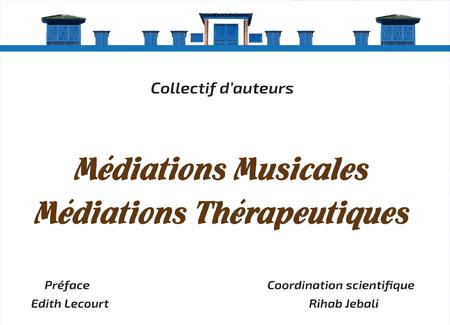 Médiations musicales-médiations thérapeutiques